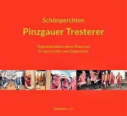 Schönperchten – Pinzgauer Tresterer von Hutter,  Ernestine, Malkiewicz,  Michael, Mayerhofer,  Günter, Schmiderer,  Lukas, Seifert,  Manfred