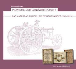 Pioniere der Landwirtschaft von Hochreiter,  Walter