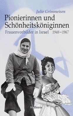 Pionierinnen und Schönheitsköniginnen von Grimmeisen,  Julie