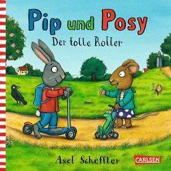 Pip und Posy: Minibuch Der tolle Roller von Scheffler,  Axel