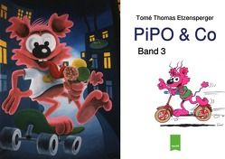 PiPO Comics / PiPO & Co von Etzensperger,  Tomé Thomas