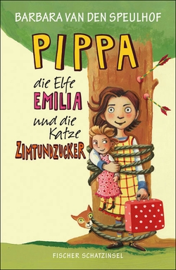 Pippa, die Elfe Emilia und die Katze Zimtundzucker von Kehn,  Regina, Speulhof,  Barbara van den