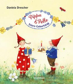 Pippa und Pelle feiern Geburtstag von Drescher,  Daniela
