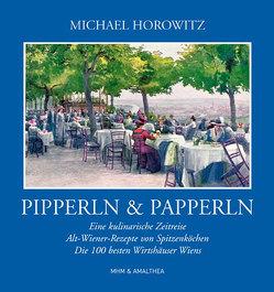 Pipperln und Papperln von Horowitz,  Michael
