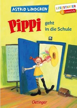 Pippi geht in die Schule von Engelking,  Katrin, Lindgren,  Astrid
