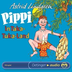 Pippi in Taka-Tuka-Land von Handwerk,  Richard, Heinig,  Cäcilie, Larsen,  Peter, Lindgren,  Astrid, Nowka,  Michael, Scharnweber,  Walter, Schiff,  Peter, Schön,  Margarethe