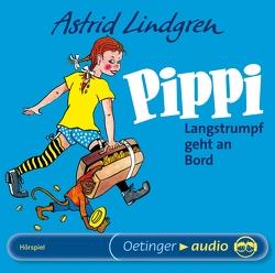 Pippi Langstrumpf geht an Bord von Barth,  Monika, Heinig,  Cäcilie, Lindgren,  Astrid, Nowka,  Michael, Scharnweber,  Walter, Schiff,  Peter