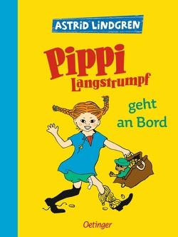 Pippi Langstrumpf geht an Bord von Heinig,  Cäcilie, Lindgren,  Astrid, Vang Nyman,  Ingrid