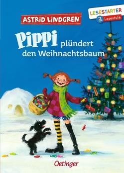 Pippi plündert den Weihnachtsbaum von Engelking,  Katrin, Lindgren,  Astrid