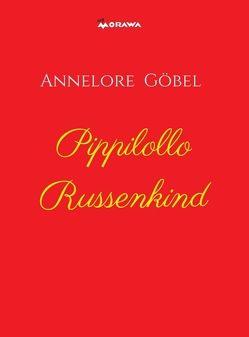 Pippilollo Russenkind von Göbel,  Annelore