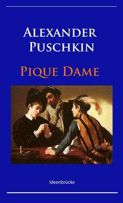 Pique Dame von Puschkin,  Alexander