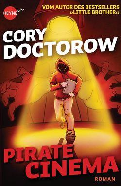 Pirate Cinema von Doctorow,  Cory, Plaschka,  Oliver