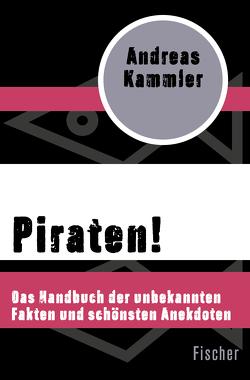 Piraten! von Kammler,  Andreas