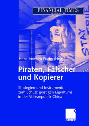 Piraten, Fälscher und Kopierer von Fuchs,  Hans Joachim