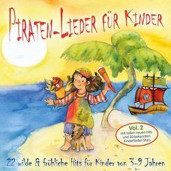 Piraten-Lieder für Kinder (Vol. 2) von Artists,  Various, Breuer,  Kati, Hüser,  Christian, Interpreten,  Diverse, Interpreten,  Verschiedene, Janetzko,  Stephen, Rusche,  Heiner