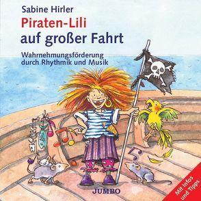 Piraten-Lili auf großer Fahrt von Hirler,  Sabine