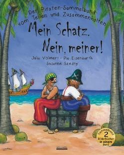 """Piraten Sammelband """"Mein Schatz. Nein, meiner!"""" von Eisenbarth,  Pia, Szesny,  Susanne, Volmert,  Julia"""