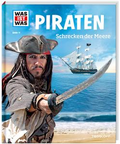 WAS IST WAS Band 71 Piraten. Schrecken der Meere von Finan,  Karin