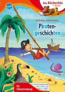 Piratengeschichten von Gaymann,  Saskia, Kaup,  Ulrike