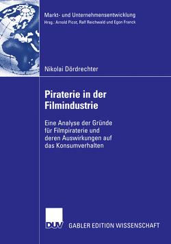 Piraterie in der Filmindustrie von Brettel,  Prof. Dr. Malte, Dördrechter,  Nikolai