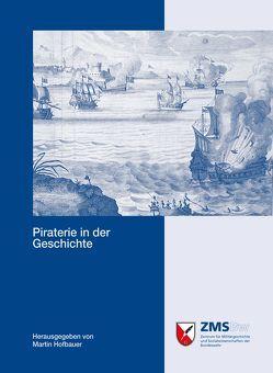 Piraterie in der Geschichte von Hofbauer,  Martin