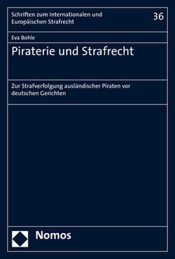 Piraterie und Strafrecht von Bohle,  Eva