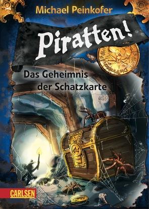 Piratten! 3: Das Geheimnis der Schatzkarte von Ernle,  Daniel, Peinkofer,  Michael