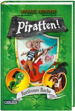 Piratten! Rattbones Rache von Ernle,  Daniel, Peinkofer,  Michael