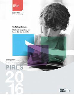PIRLS 2016 Erste Ergebnisse von Bundesinstitut,  bifie, Itzlinger-Bruneforth,  Ursula, Schreiner,  Claudia, Wallner-Paschon,  Christina
