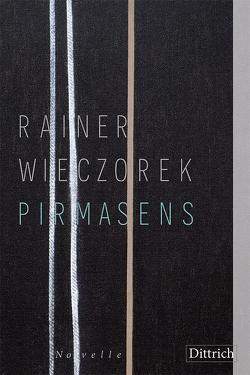 Pirmasens von Wieczorek,  Rainer