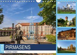 Pirmasens (Wandkalender 2018 DIN A4 quer) von Jordan,  Andreas