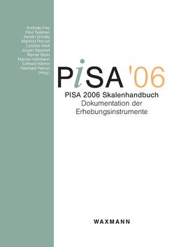 PISA 2006 Skalenhandbuch von Asseburg,  Regine, Carstensen,  Claus H., Drechsel,  Barbara, Ehmke,  Timo, Frey,  Andreas, Harder,  Birte, Hoffmann,  Marco, Kobarg,  Mareike, Newcombe,  Gráinne, PISA-Konsortium Deutschland,  PISA-Konsortium, Rönnebeck,  Silke, Schöps,  Katrin, Schütte,  Kerstin, Seidel,  Tina, Senkbeil,  Martin, Steenfatt,  Corinna, Taskinen,  Päivi, Walter,  Oliver, Wittwer,  Jörg