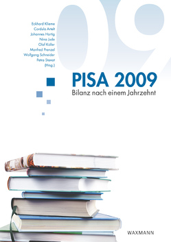PISA 2009 von Artelt,  Cordula, Hartig,  Johannes, Jude,  Nina, Klieme,  Eckhard, Köller,  Olaf, Prenzel,  Manfred, Schneider,  Wolfgang, Stanat,  Petra