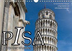 PISA Platz der Wunder (Wandkalender 2019 DIN A4 quer) von J. Richtsteig,  Walter