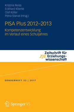 PISA Plus 2012 – 2013 von Klieme,  Eckhard, Köller,  Olaf, Reiss,  Kristina, Stanat,  Petra