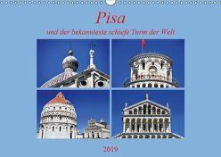 Pisa und der bekannteste schiefe Turm der Welt (Wandkalender 2019 DIN A3 quer)
