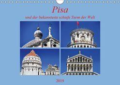 Pisa und der bekannteste schiefe Turm der Welt (Wandkalender 2019 DIN A4 quer) von Thauwald,  Pia