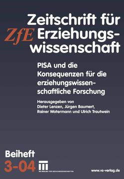 PISA und die Konsequenzen für die erziehungswissenschaftliche Forschung von Baumert,  Jürgen, Lenzen,  Dieter, Trautwein,  Ulrich, Watermann,  Rainer