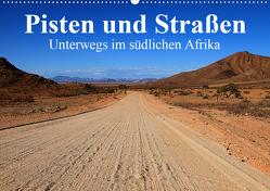 Pisten und Straßen – unterwegs im südlichen Afrika (Wandkalender 2020 DIN A2 quer) von Werner Altner,  Dr.