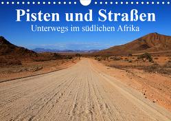 Pisten und Straßen – unterwegs im südlichen Afrika (Wandkalender 2020 DIN A4 quer) von Werner Altner,  Dr.