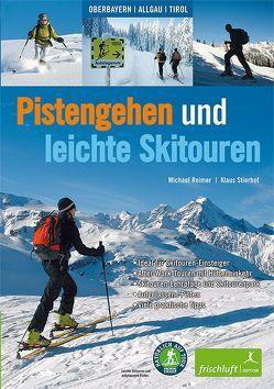 Pistengehen und leichte Skitouren von Baur,  Katrin Susanne, Reimer,  Michael, Stierhof,  Klaus