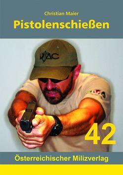 Pistolenschießen von Christian,  Maier