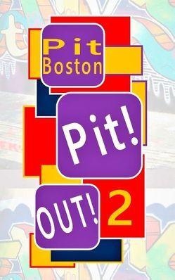 Pit! Out! von Boston,  Pit