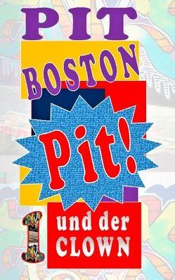 Pit! Und der Clown von Boston,  Pit