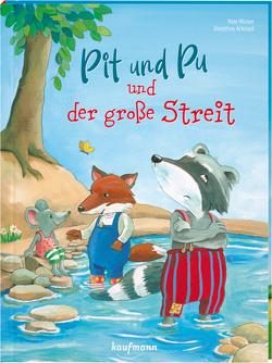 Pit und Pu und der große Streit von Ackroyd,  Dorothea, Winter,  Nele