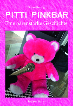 Pitti Pinkbär von Koenig,  Stefan
