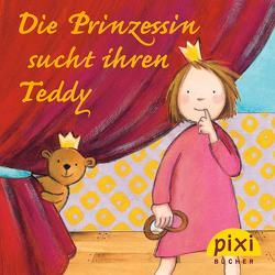 Pixi – Die Prinzessin sucht ihren Teddy von Cordes,  Miriam, Gellersen,  Ruth