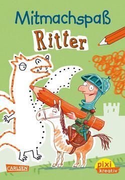 Pixi kreativ 102: VE 5 Mitmachspaß Ritter (5 Exemplare) von Hill,  Juliane, Jakobs,  Günther
