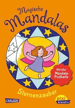 Pixi kreativ 123: Magische Mandalas: Sternenzauber von Legien,  Sabine
