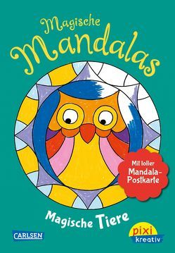 Pixi kreativ 125: VE5 Magische Mandalas: Magische Tiere von Legien,  Sabine